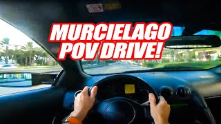 POV DRIVE IN A STRAIGHT PIPED LAMBORGHINI MURCIELAGO! *Sounds Better Than An Aventador!*