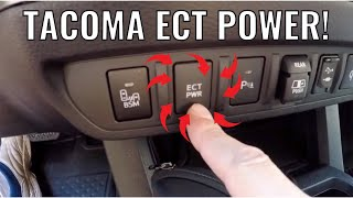 Tacoma ECT Button Increases Driving Pleasure