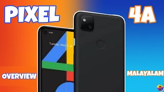 GOOGLE PIXEL 4A DETAILED OVERVIEW MALAYALAM | Naughty PROFESSOR