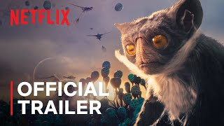 Alien Worlds Season 1 | Official Trailer | Netflix