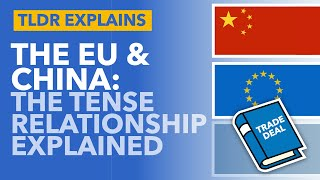 The EU's Relationship with China: What Does the Future Hold? - TLDR News