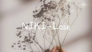 NIKI - Lose (Aesthetic Lyric Video)