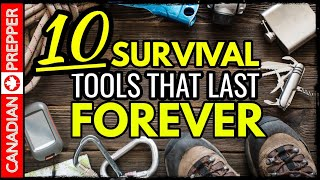 10 Survival Gear Items That Last Forever