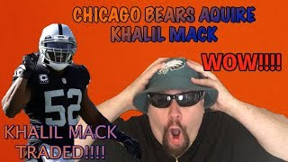 Khalil Mack Traded To Bears In A BLOCKBUSTER TRADE!!!!  WOW!!!!