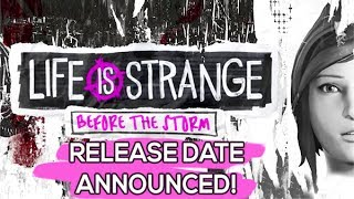 Life is Strange: Before the Storm - Game Trailer and Release Date Announced!