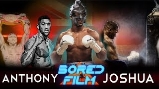Anthony Joshua - A.J. (Original Bored Film Documentary)