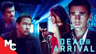 Dead On Arrival | Full Crime Thriller Movie