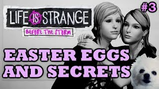 Life is Strange: Before the Storm Easter Eggs And Secrets | Episode 3 | HD