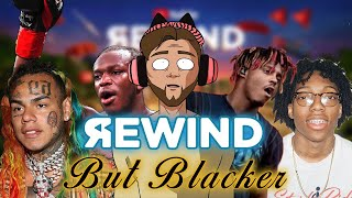 YouTube Rewind but Blacker - so this was pretty much 2019