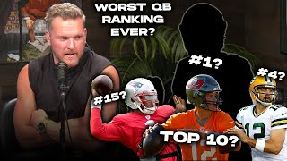 Pat McAfee Reacts To The WORST Quarterback Ranking Of All Time