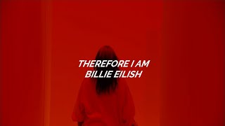 Therefore I Am-Billie Eilish (lyrics)