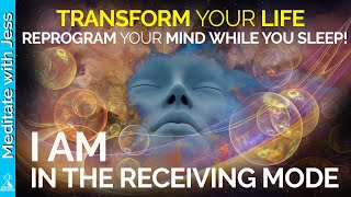 Transform. Get Into The Receiving Mode REPROGRAM WHILE YOU SLEEP. I Am Positive Affirmations Blessed