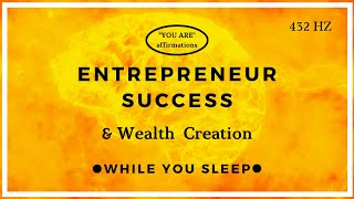 You Are Affirmations for Entrepreneur Success (While You Sleep)