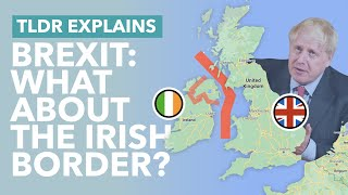 What Happens to the Irish Border Now Britain's Out? How Brexit Impacts the Irish Border - TLDR News
