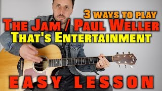How to play That's Entertainment by The Jam / Paul Weller