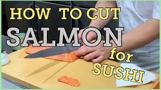 How to cut salmon for sushi@Tokyo Sushi Academy English Course / 東京すしアカデミー英語コース