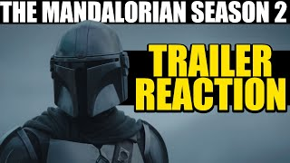 Mandalorian Season 2 Trailer Reaction -- Why This Will Change Star Wars Forever