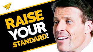 You MUST RAISE Your STANDARDS! | Tony Robbins | Top 10 Rules
