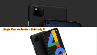 Google Pixel 4a Review : $349 only !!!!!