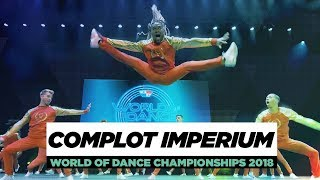 Complot Imperium | Team Division | World of Dance Championships 2018 | #WODCHAMPS18