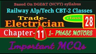 Rrb Alp / tech CBT 2  Class | Electrician Trade  || chapter 11 | SINGLE- PHASE MOTORS | class- 28