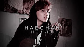 haechan || it's a vibe