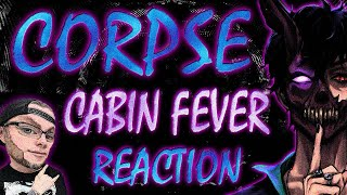 MetalHead REACTION to CORPSE - Cabin Fever