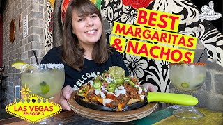 Best Margaritas & Nachos in Las Vegas?