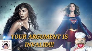 Your Argument is Invalid! | The Power of Wonder Woman and Supergirl