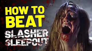 "How To Beat Slasher Sleepout in ""Ruin Me"" (2017)"