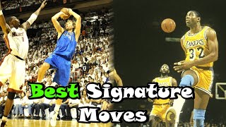 10 Greatest Signature Moves In NBA History!