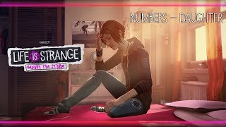 Numbers - Daughter [Life is Strange: Before the Storm] w/ Visualizer