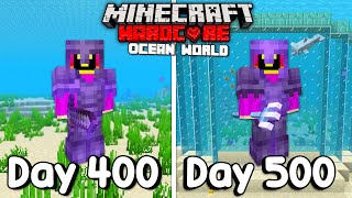 I Survived 500 Days Of Hardcore Minecraft, In an Ocean Only World.