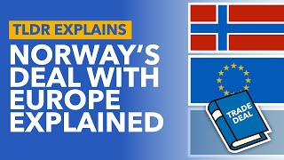 Norway's Deal With The European Union: Explaining EFTA & EEA - TLDR News