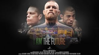 I Am The Future (A Conor McGregor Film)