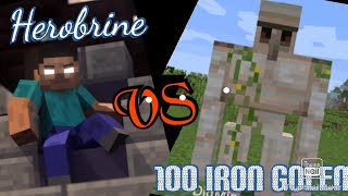 what happens when herobrine fights with 100 iron golems?  [specially for all Minecraft fans]