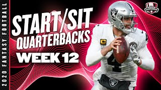 2020 Fantasy Football Advice - Week 12 Quarterbacks - Start or Sit? Every Match Up