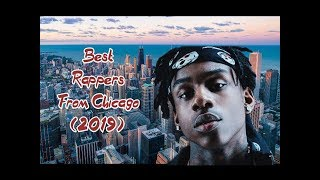 Best Chicago Rappers (2019)!!!!!