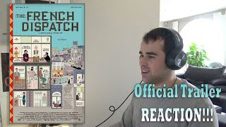 The French Dispatch Official Trailer REACTION!!!