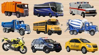 Learn Transport Vehicles - Police Cars, Ambulance, Fire Truck, Dump Truck, Container, City Bus