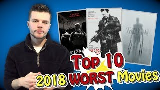 Top 10 Worst Movies of 2018 Ranked