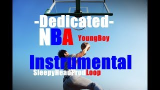 Dedicated~NBA YoungBoy(Instrumental Loop)*BEST