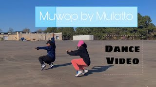 Muwop by Mulatto Dance Video | Sakyia Goodwin & Makayla Pegues |