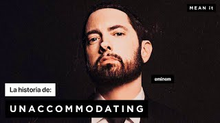 UNACCOMMODATING ft. YOUNG M.A by EMINEM: explained | MEAN it
