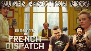 SRB Reacts to The French Dispatch | Official Trailer