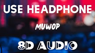 Mulatto - Muwop (8D AUDIO) ft. Gucci Mane | Official Audio