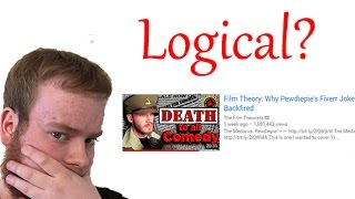 "Logical Analysis of ""Film Theory: Why Pewdiepie's Fiverr Joke Backfired"""