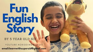 FUN ENGLISH STORY BY 5 YEAR OLD #Inspirationforparents