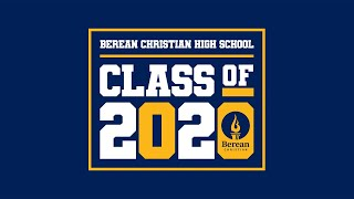 2020 Commencement Ceremony | Berean Christian High School