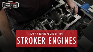 Differences In Stroker Engines